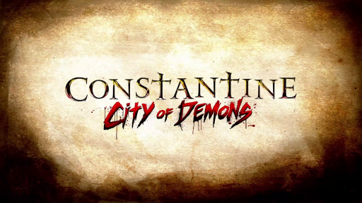 Constantine_City_of_Demons_title_card.png